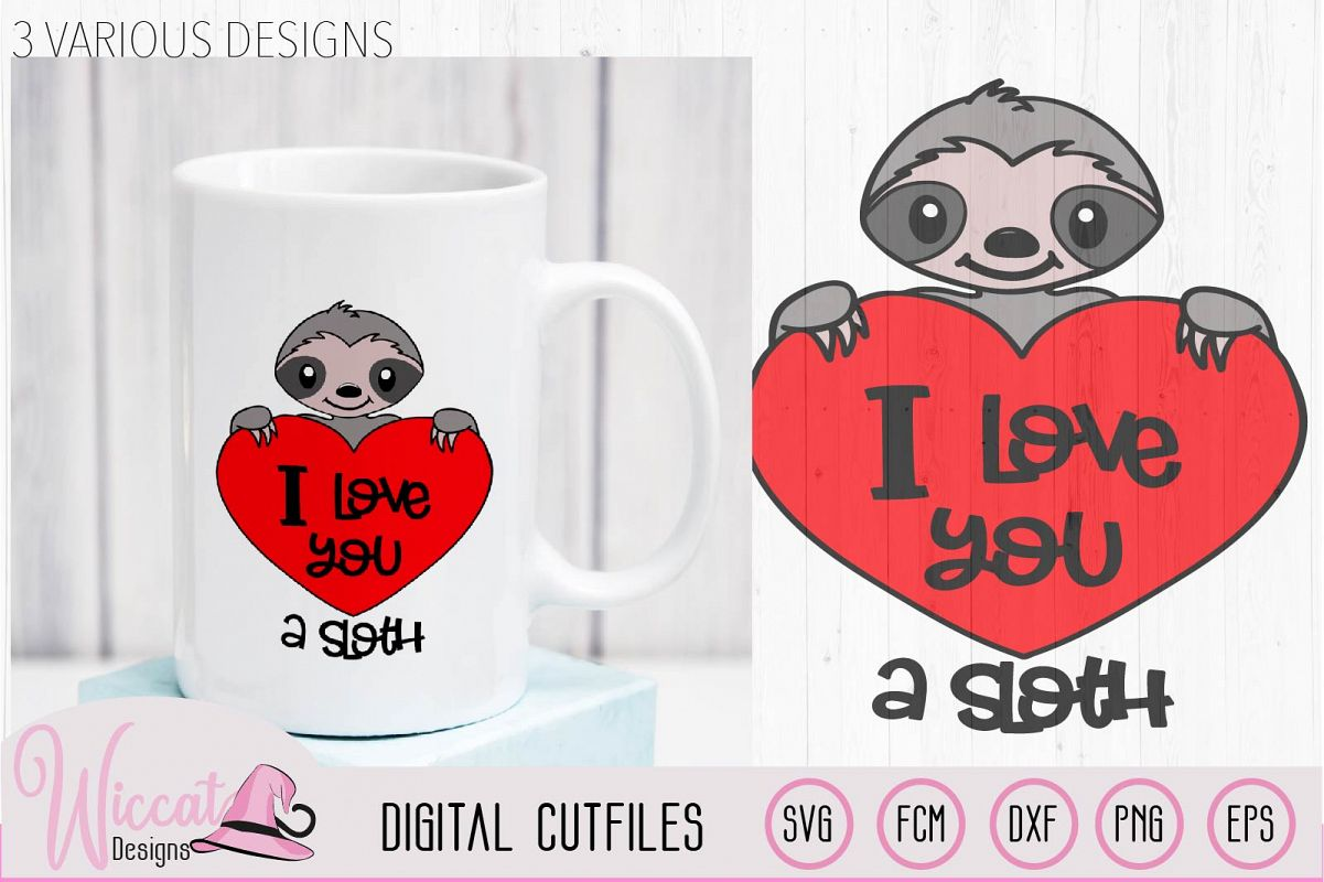 Valentine sloth pun svg, I love you a sloth quote example image 1