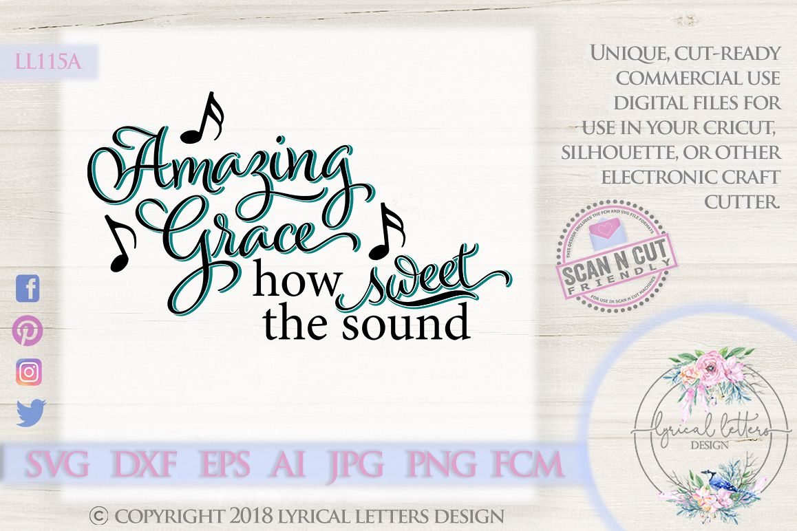 Amazing Grace How Sweet the Sound Hymn SVG DXF LL115A example image 1