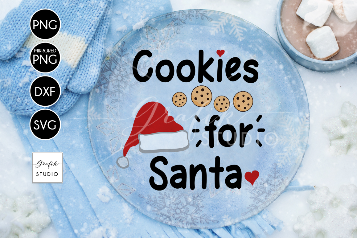 Cookies For Santa CHRISTMAS SVG Cutting File example image 1