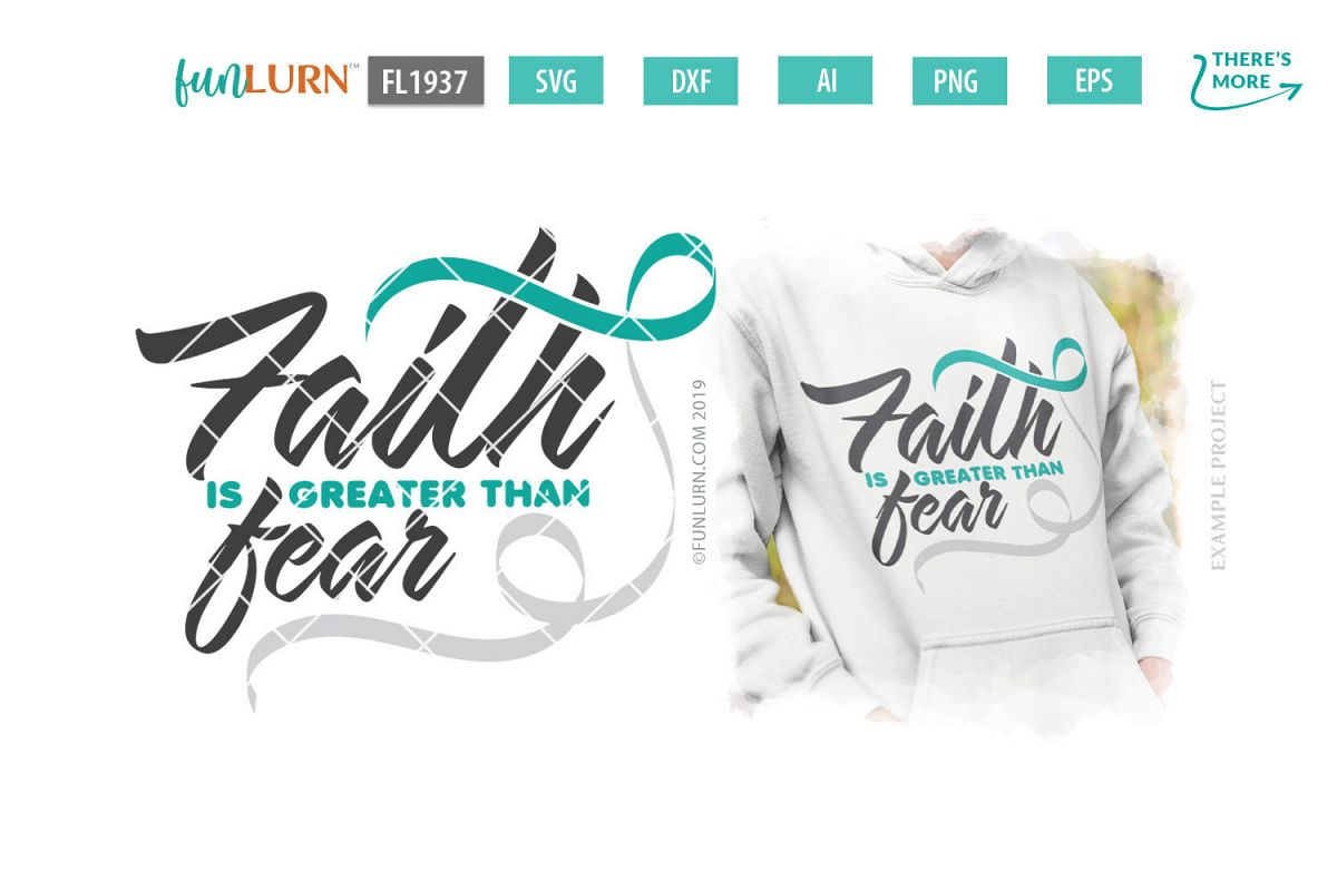 Faith is Greater Than Fear Teal and White Ribbon SVG example image 1