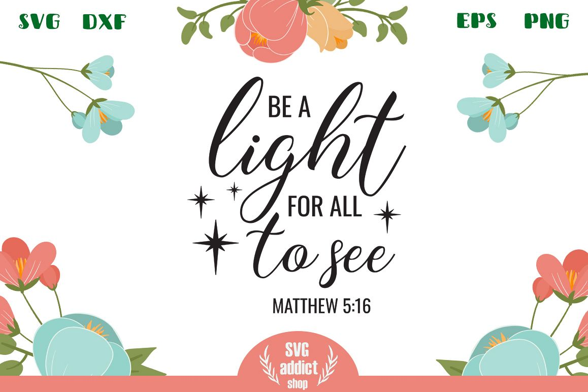 Be a Light for All to See SVG Cut File example image 1
