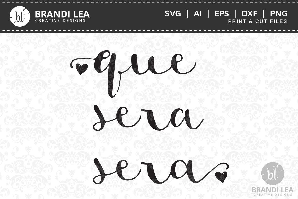 Que Sera Sera SVG Cutting Files example image 1