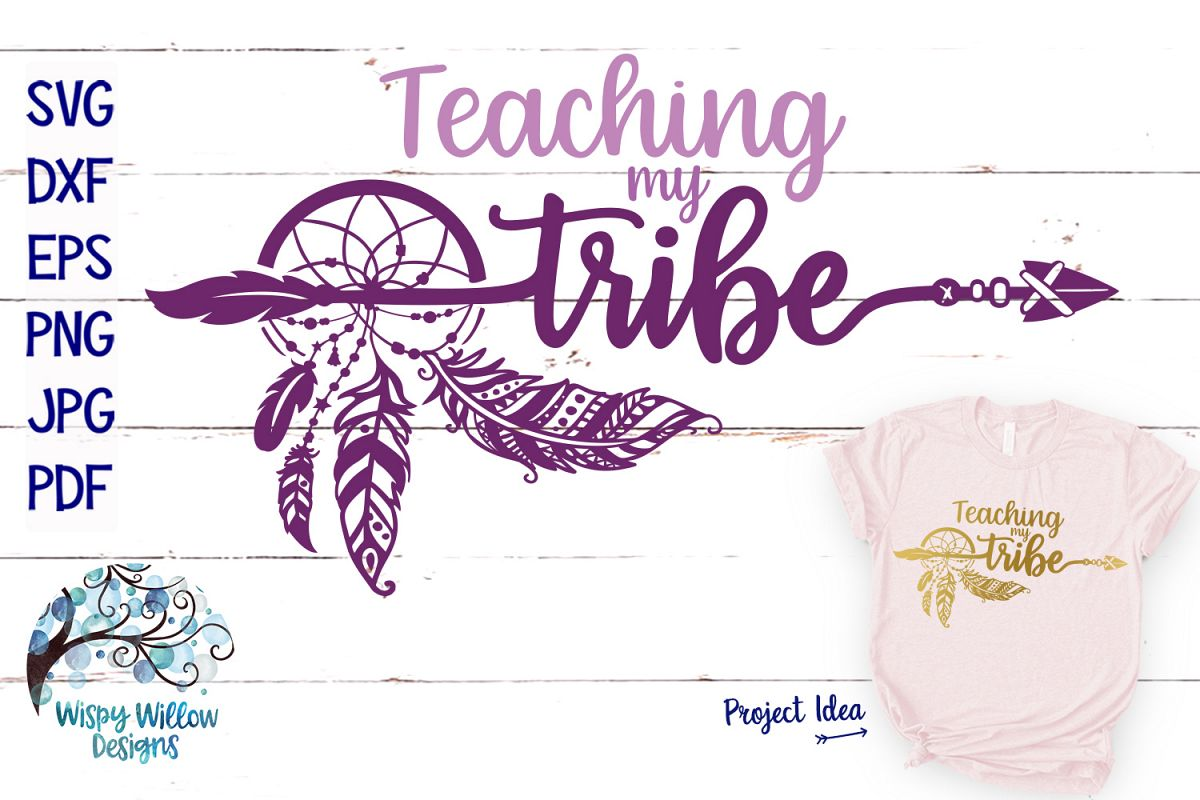 Teaching My Tribe SVG | Boho Feather Dreamcatcher SVG Cut example image 1