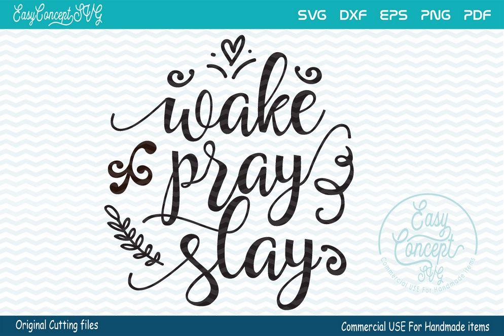 Wake Pray Slay example image 1