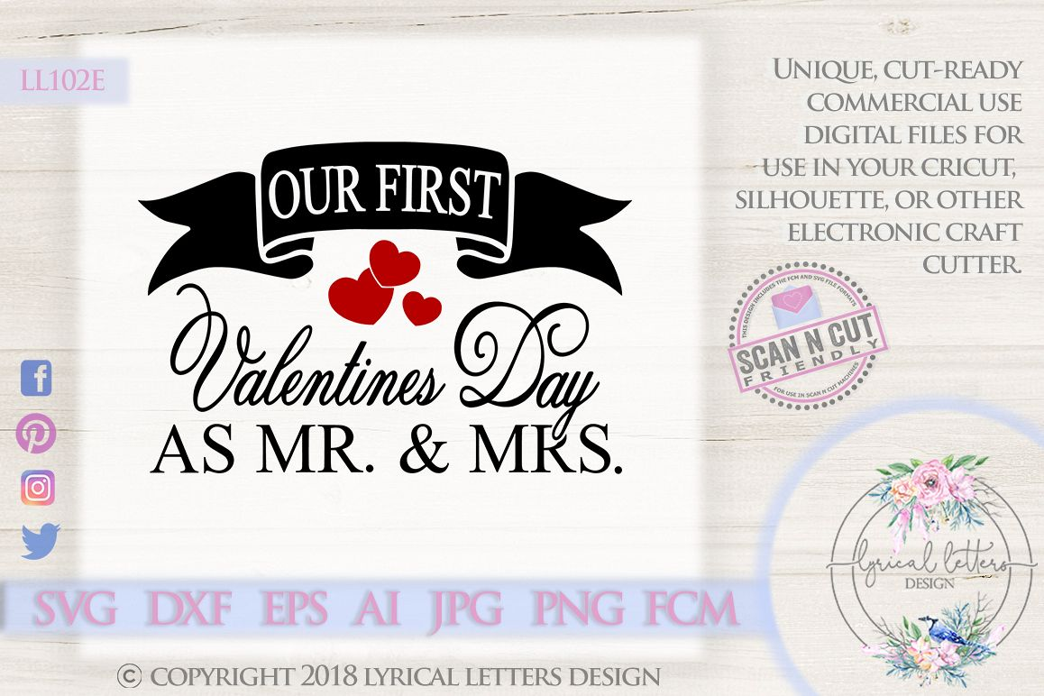 Our First Valentine's Day as Mr. and Mrs. SVG DXF LL102E example image 1