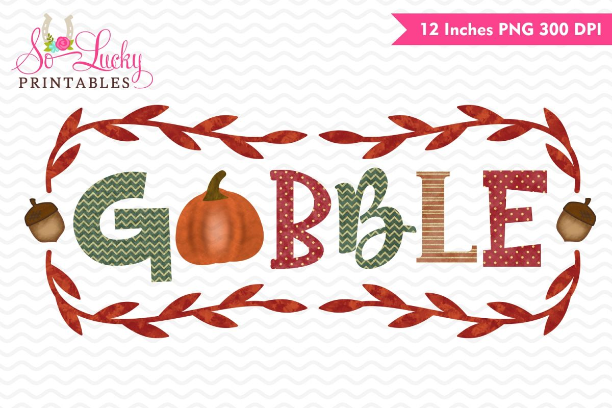 Gobble Thanksgiving watercolor sublimation design example image 1
