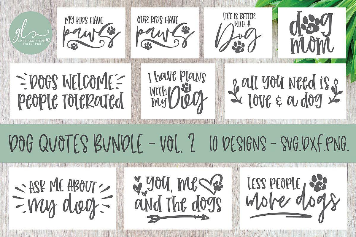 Dog Quotes Bundle Vol. 2 - 10 Designs - SVG Cut Files example image 1