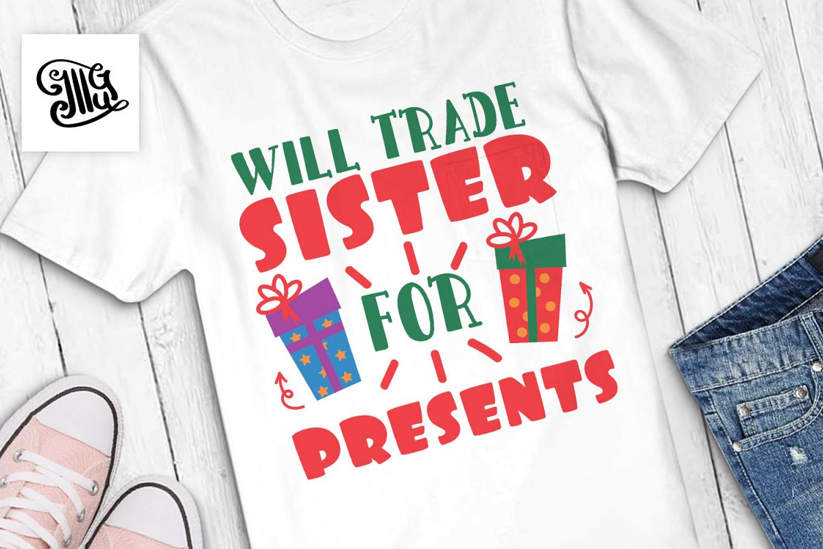 Will trade sister for presents - Christmas kids example image 1