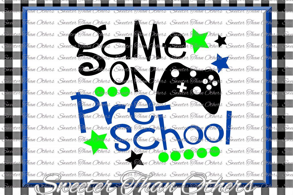 Preschool SVG Preschool Game On cut file Last Day of School example image 1