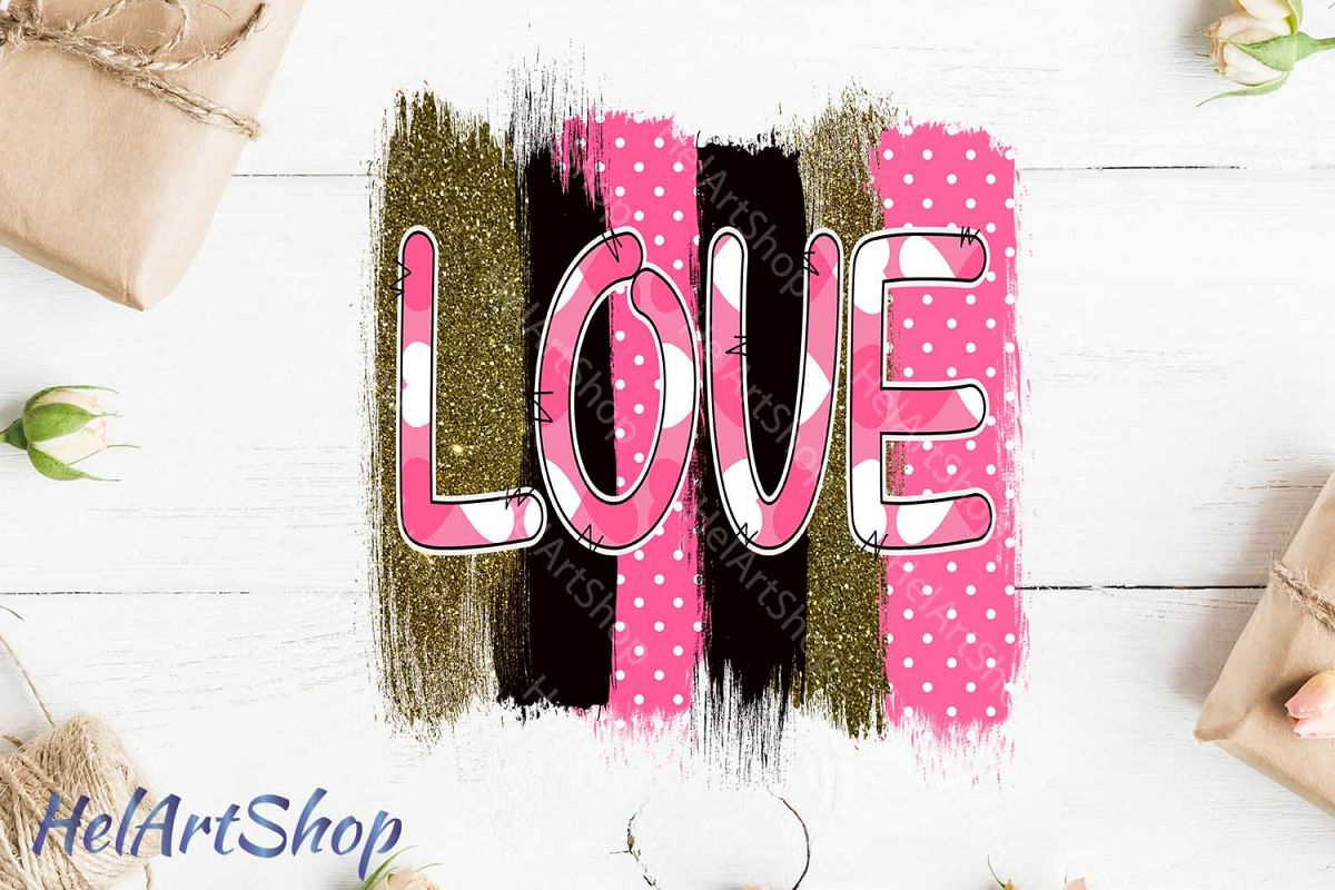 Love png, Brush Strokes, Sublimation png, Digital Download example image 1
