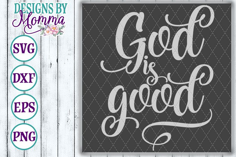 God is Good SVG example image 1
