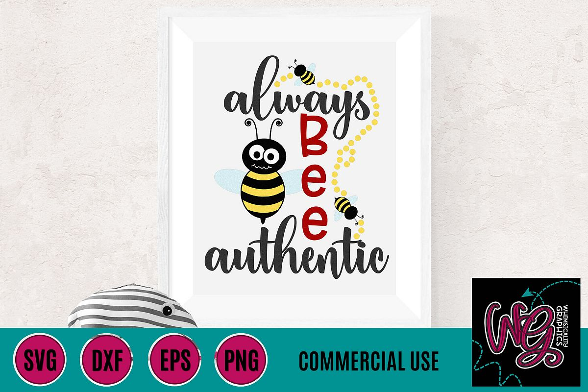 Always Bee Authentic SVG DXF PNG EPS Commercial example image 1