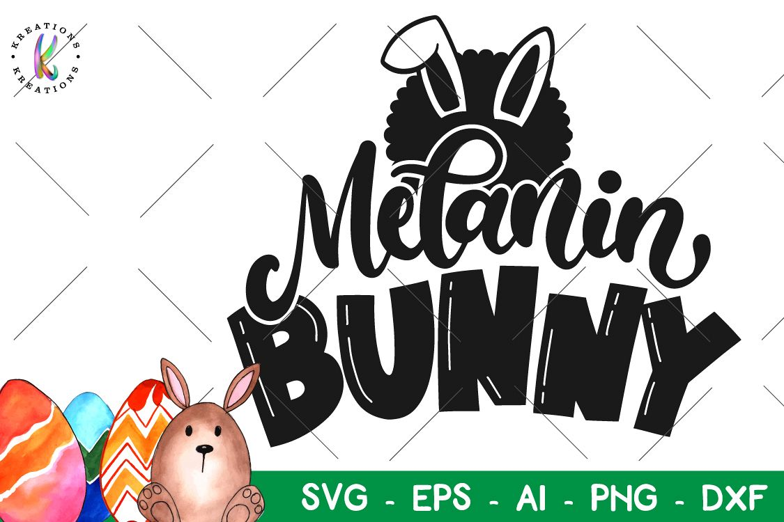 Easter svg Melanin Bunny svg Chocolate bunny Afro bunny example image 1