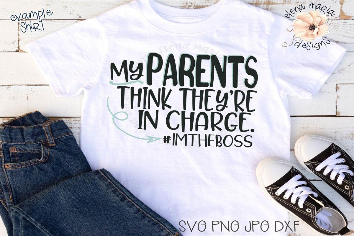 Boy Shirt Svg File | Bossy | Parent Sayings | Humor Svg example image 1