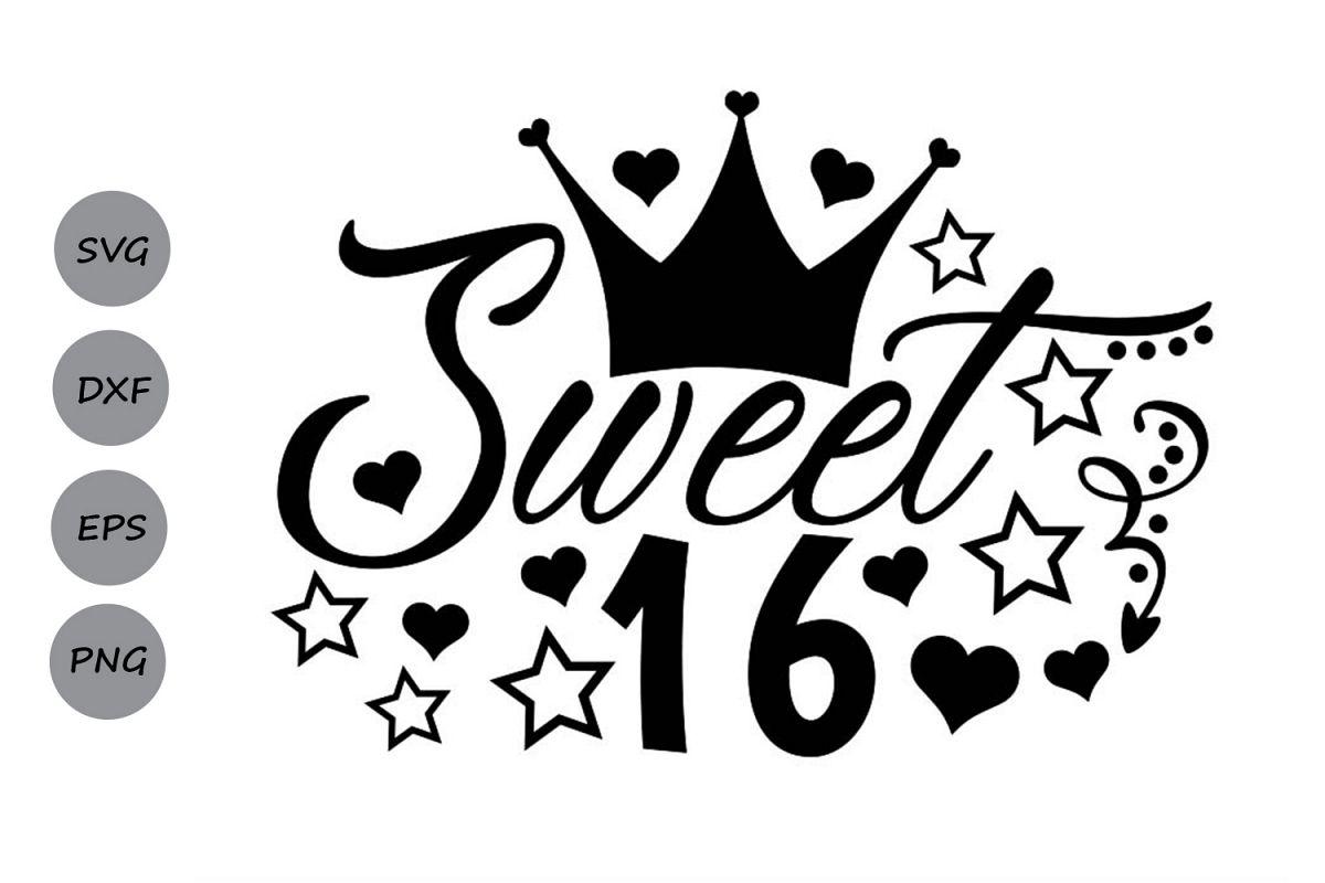 Fonkelnieuw sweet 16 svg, birthday svg, sixteenth birthday svg. (191488 QH-99