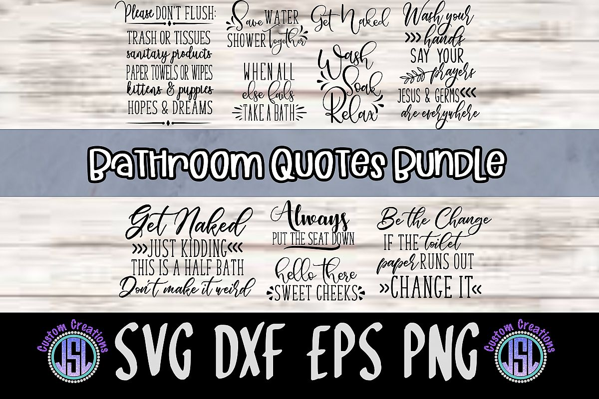 Bathroom Quotes Bundle | Set of 10 | SVG DXF EPS PNG example image 1