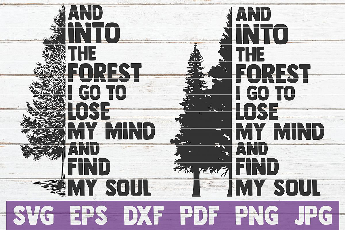 And Into The Forest I Go To Lose My Mind And Find My Soul example image 1