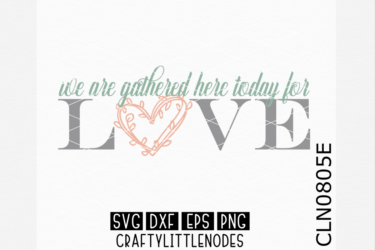 We Gather Here Today For Love example image 1