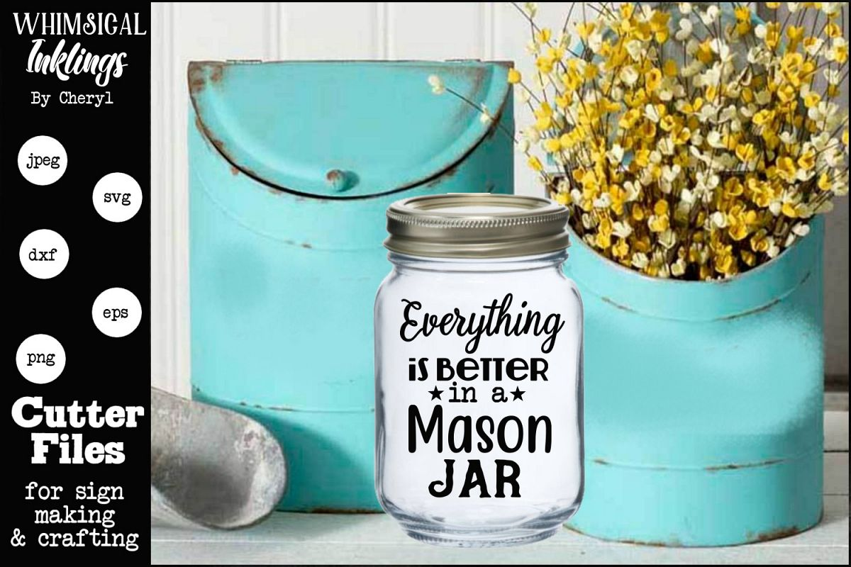 Better In A Mason Jar SVG example image 1
