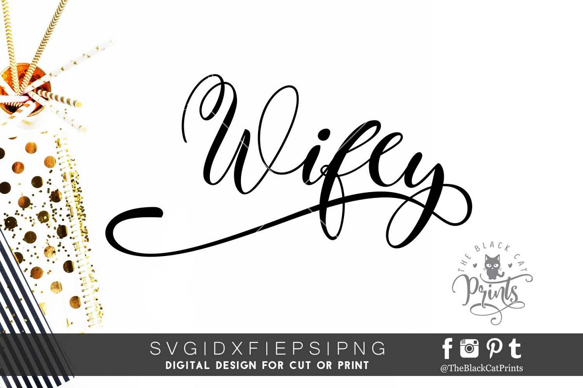 Wifey SVG PNG EPS DXF example image 1