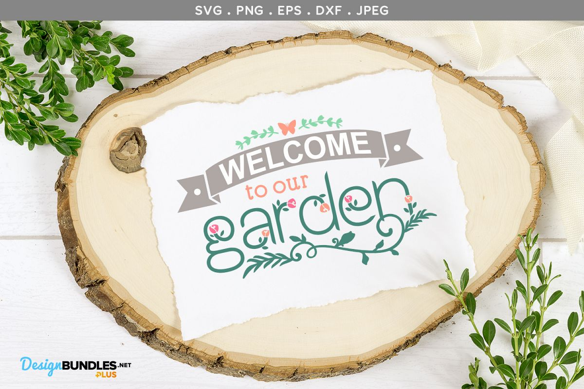 Welcome to our Garden, Grandma's Garden - svg cut file example image 1