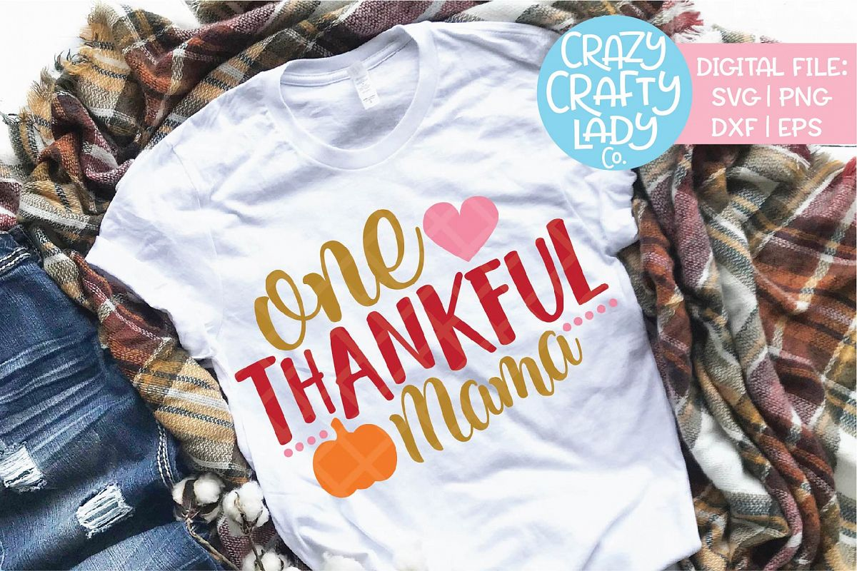 One Thankful Mama SVG DXF EPS PNG Cut File example image 1