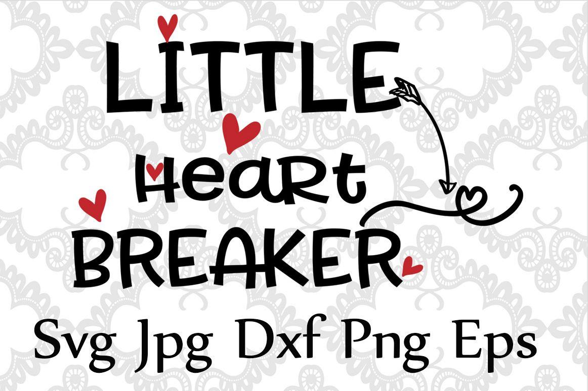 Little Heart Breaker SVG example image 1
