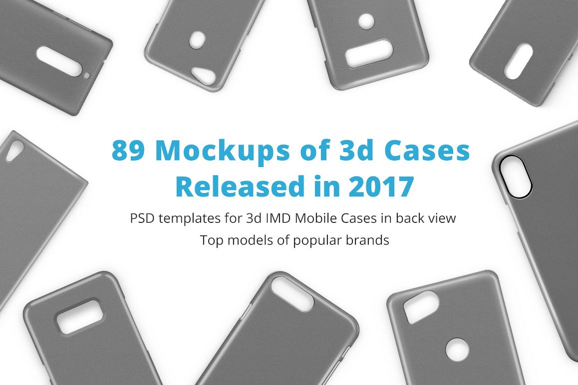3d IMD Phone Case Mockup Bundle of 89 PSDs Released in 2017 example image 1