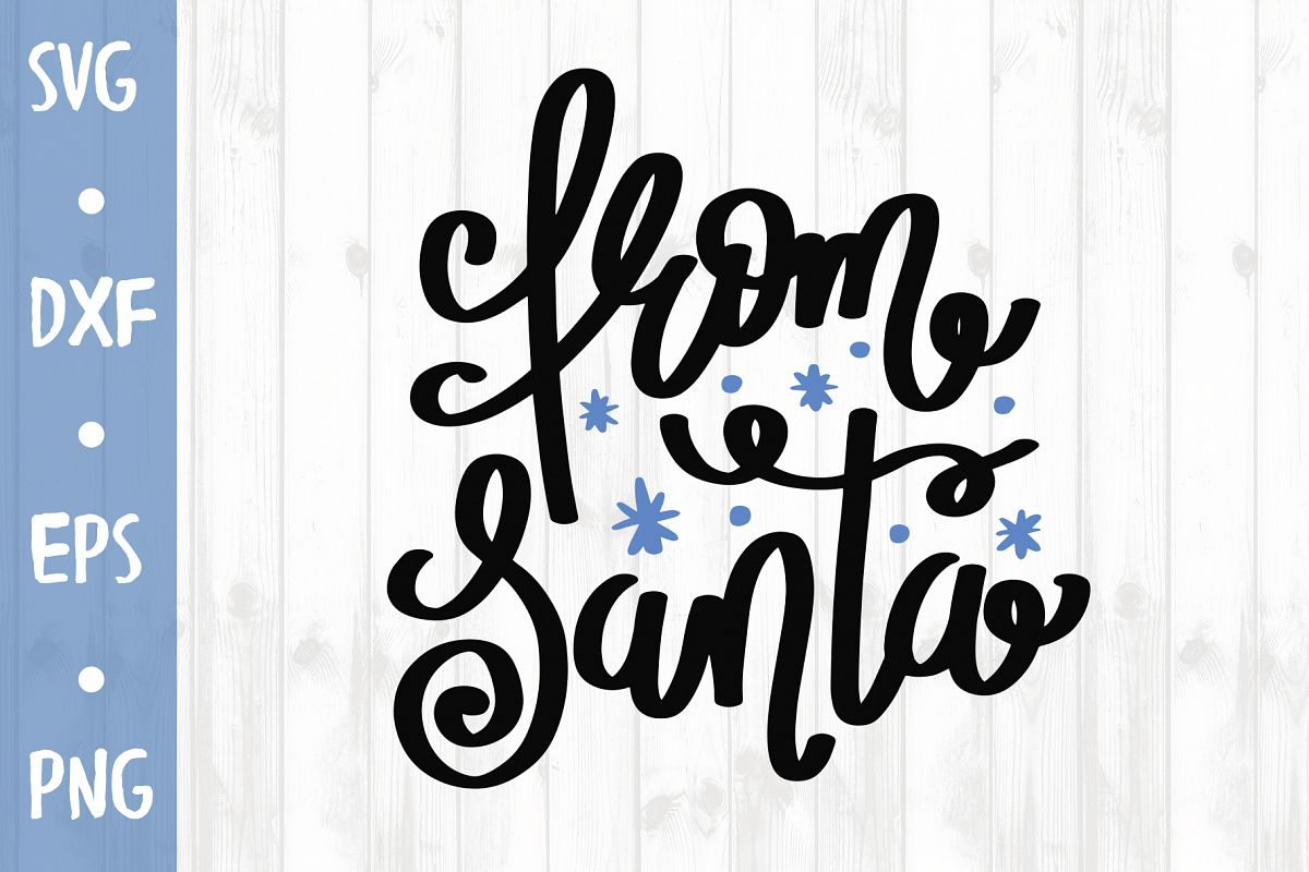 From Santa SVG CUT FILE example image 1