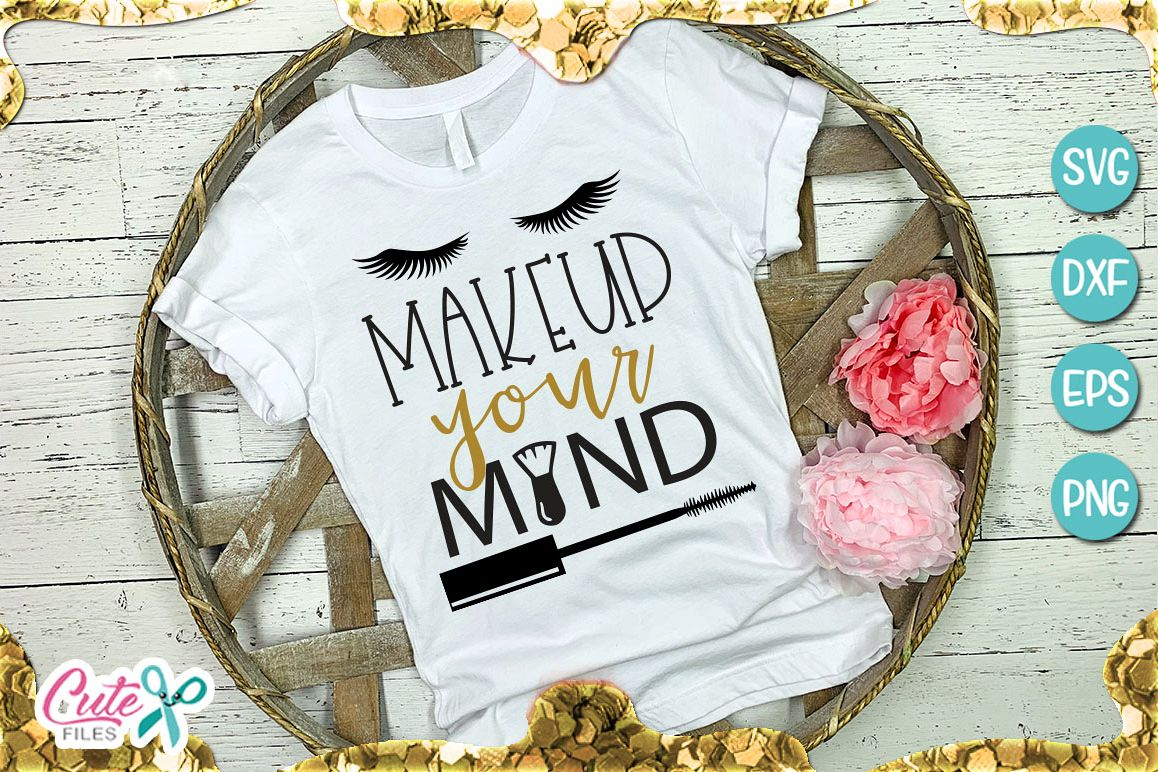 Makeup your mind svg file for crafter example image 1
