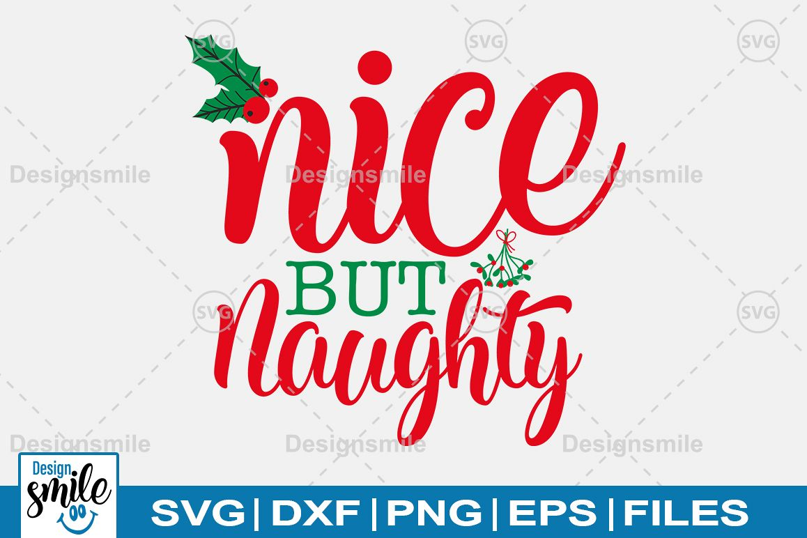 Nice But Naughty SVG DXF PNG EPS Cutting Files example image 1