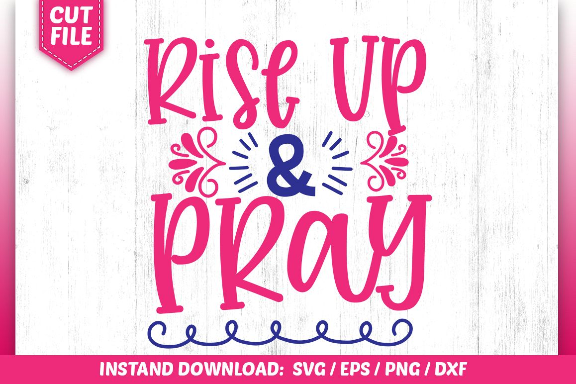Rise Up & Pray SVG example image 1