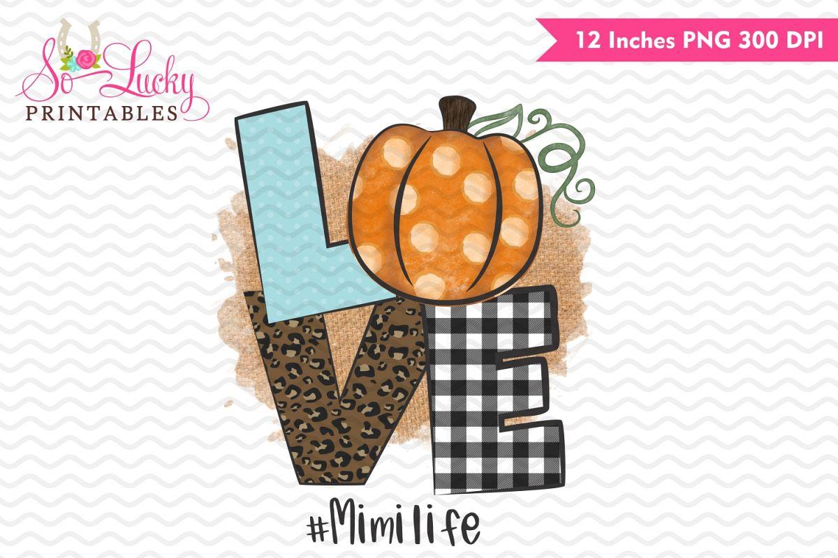 Love pumpkin #Mimilife printable sublimation design example image 1