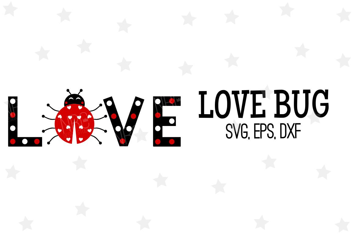 Download Love Bug SVG File (49795) | SVGs | Design Bundles