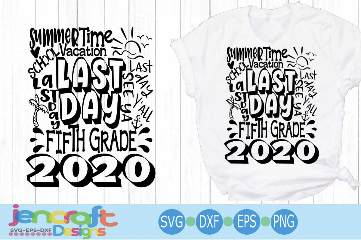 2020 Fifth 5th Grade Last day of school svg Design Cricut