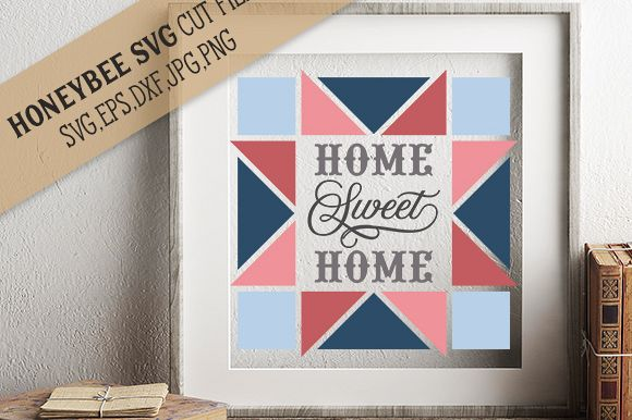 Home Sweet Home Barn Quilt cut file example image 1