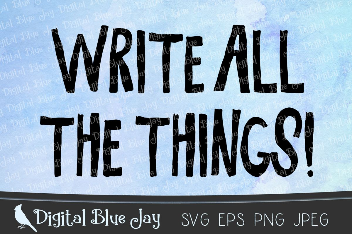 Write All the Things SVG PNG Cut Files example image 1