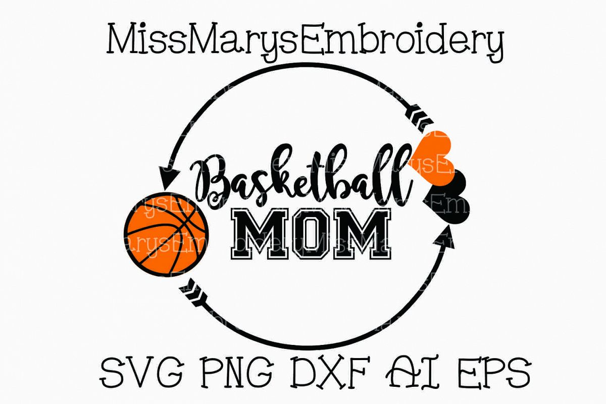 Mom Ai File Basketball Svg Dxf Cutting Eps Png 7PwxqHg