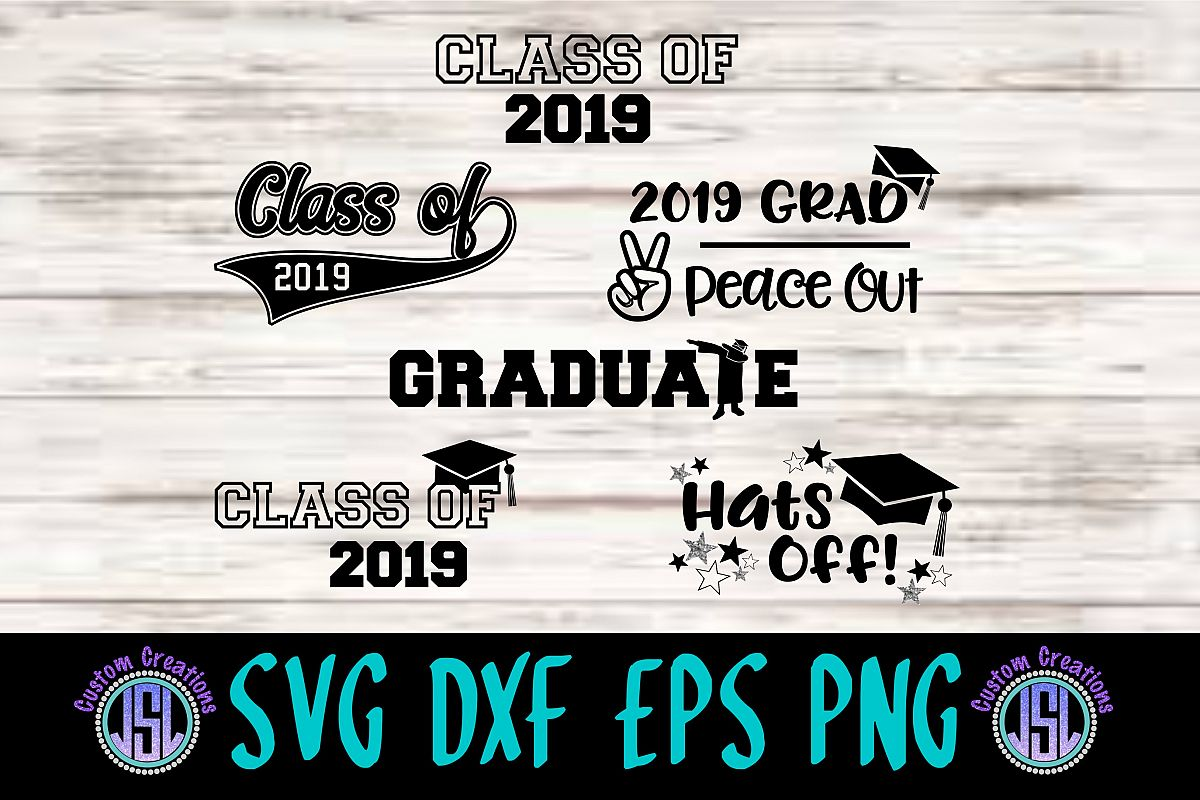 Class of 2019 Graduation| Bundle Set of 6 | SVG DXF EPS PNG example image 1