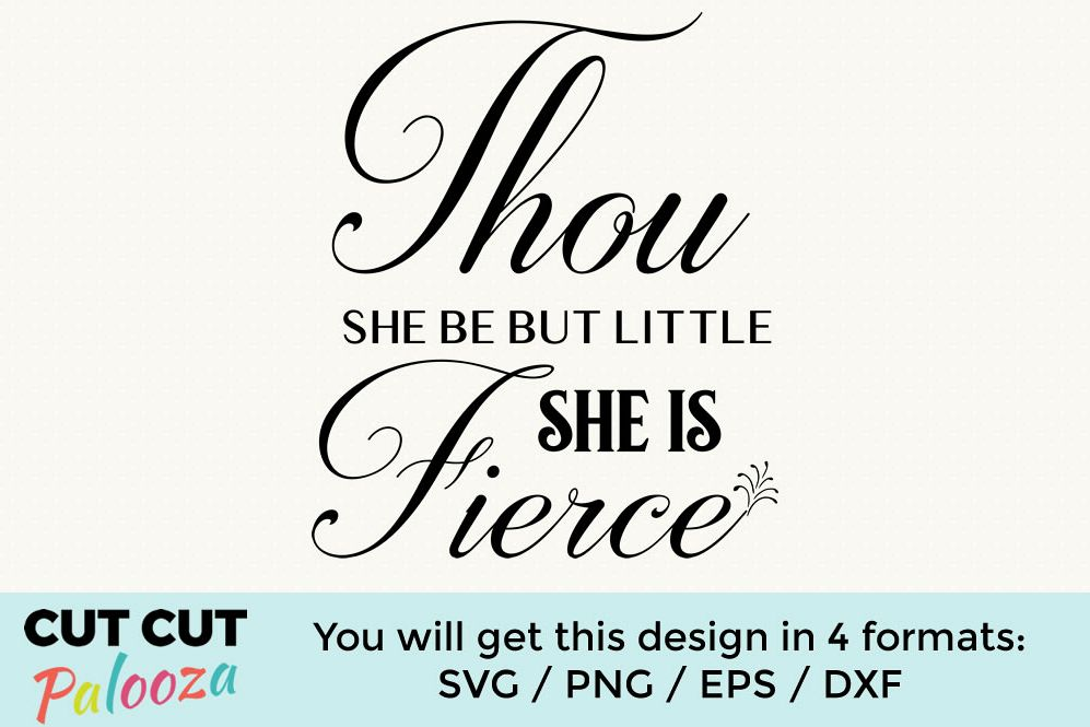 Thou she be but little, she is fierce example image 1