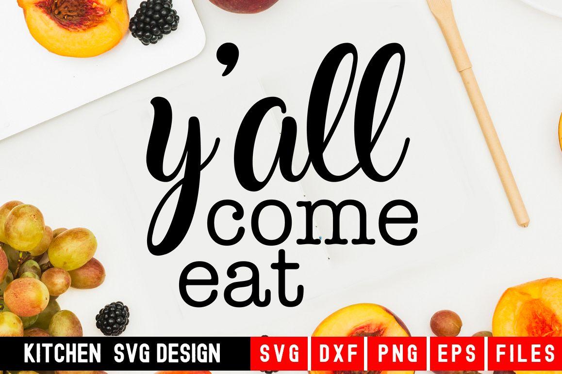 Y'all Come Eat Svg|kitchen svg|kitchen towel svg example image 1