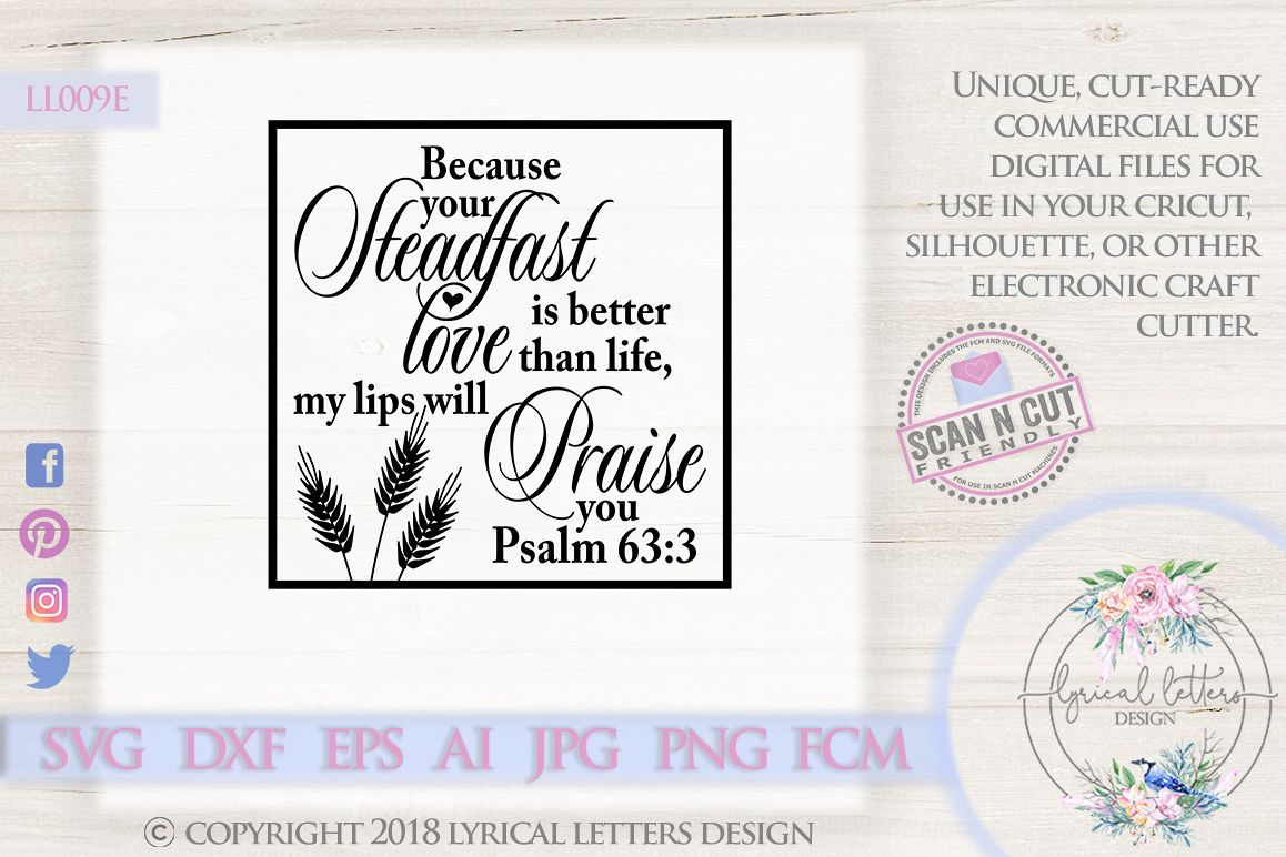 Steadfast Love is Better Than Life Psalm 63 SVG DXF LL009E example image 1