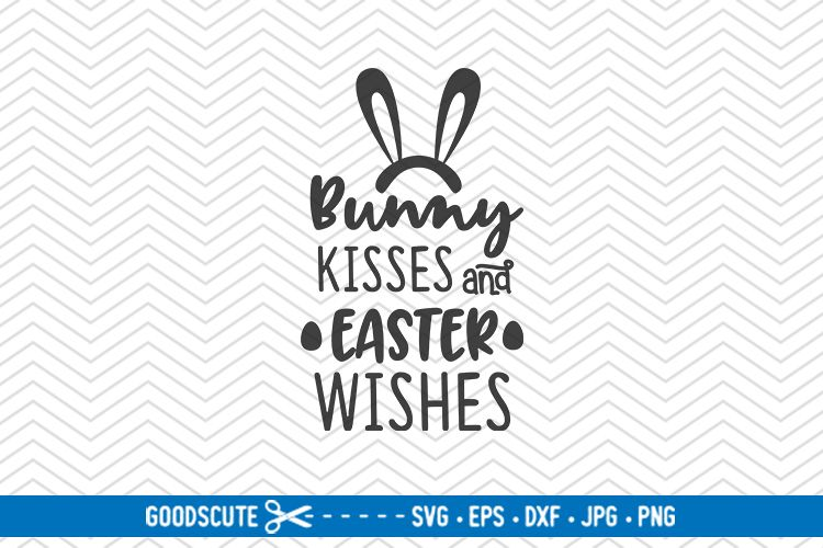 Bunny Kisses and Easter Wishes - SVG DXF JPG PNG EPS example image 1