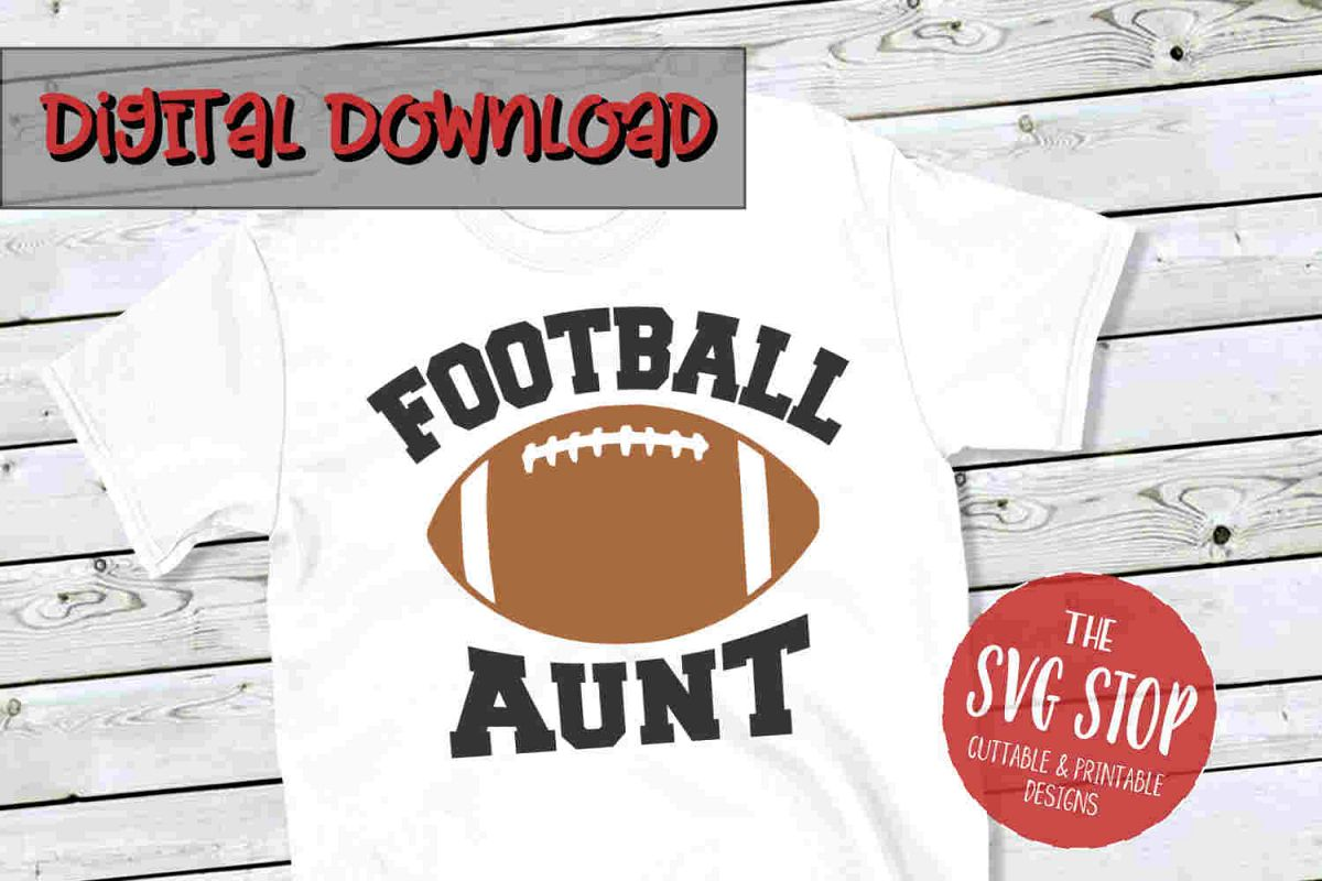 Football Aunt -SVG, PNG, DXF example image 1