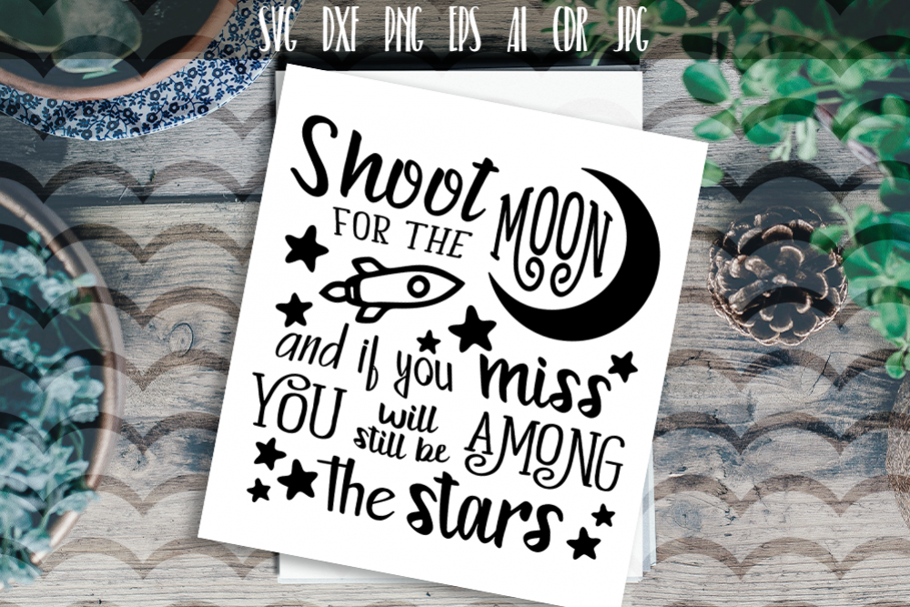 Shoot for the moon SVG Vector typography example image 1