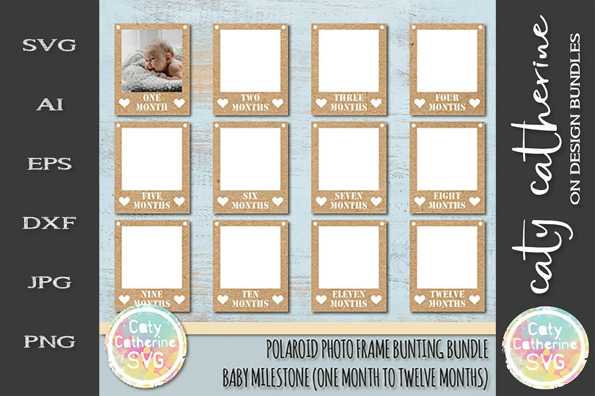 Polaroid Photo Frame Bunting Bundle Baby Milestone SVG example image 1