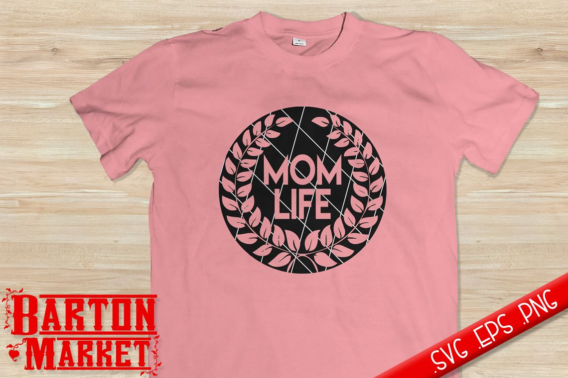 Mom Life SVG / EPS / PNG 1 example image 1