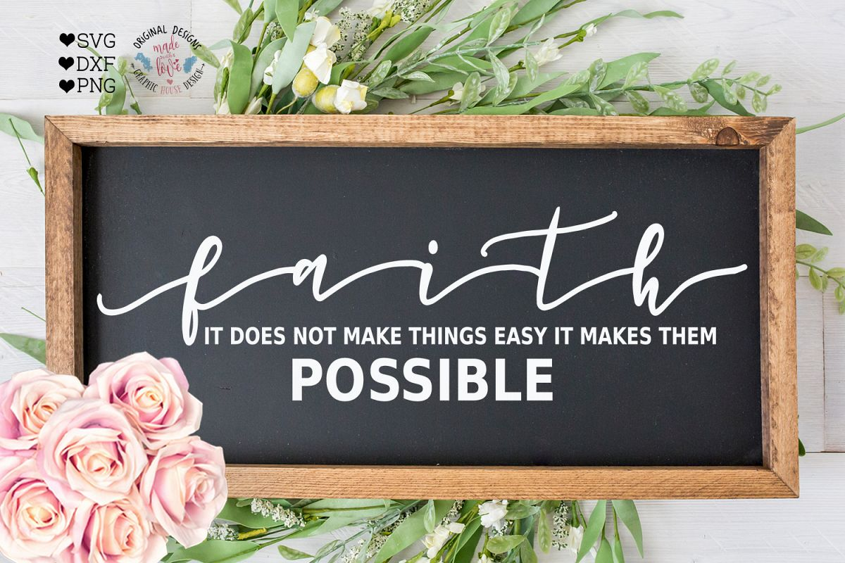 Faith Makes Things Possible Cut File example image 1