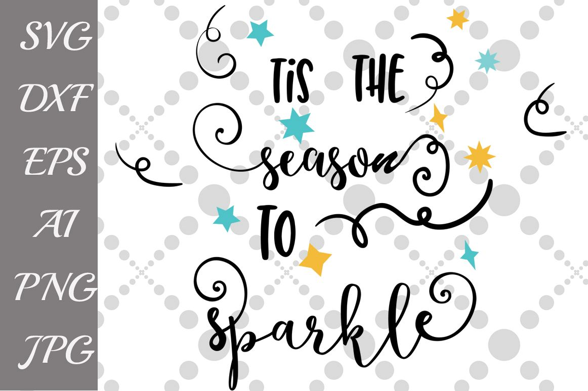 is The Season To Sparkle SVG example image 1