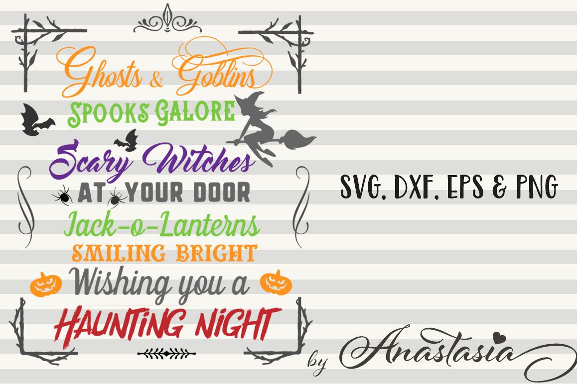 Halloween Quotes Svg.Ghosts And Goblins Cut Ready Svg Halloween Svg Halloween Quote